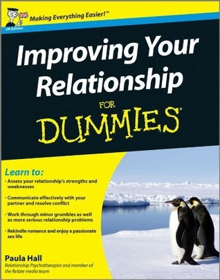 Improving Your Relationship For Dummies
