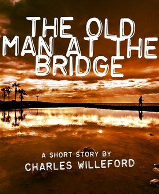old man at the bridge a Completely solved workbook questions ===== old man at the bridge, ernest hemingway (1899-1961) solutions to workbook on treasure trove volume – ii: short stories icse, xavier pinto.