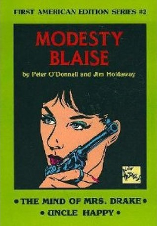 The Mind of Mrs Drake/ Uncle Happy (Modesty Blaise Graphic Novel)