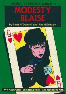 The Head Girls / The Black Pearl / The Magnified Man (Modesty Blaise Graphic Novel)