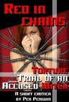 Red in Chains - Torture Trial of an Accused Witch (BDSM spanking erotica)
