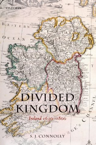 Divided Kingdom: Ireland 1630-1800