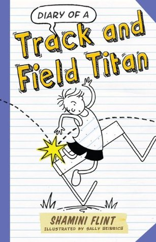 Diary of a Track and Field Titan (Diary of a... #5)