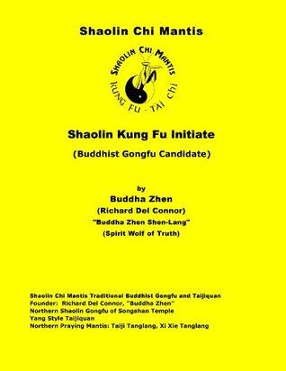 Shaolin Kung Fu Initiate