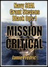 Mission Critical (Grant Stevens, #1)
