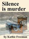 Silence Is Murder