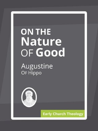 On the Nature of Good