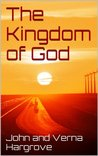 The Kingdom of God: Three Books