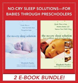 No-Cry Sleep Solutions for Babies through Preschoolers (EBOOK)
