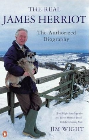 The Real James Herriot: The Authorized Biography