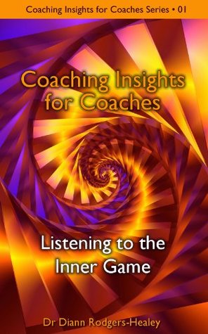 Listening to the Inner Game