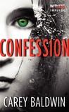 Confession (Blood Secrets, #2)