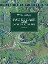 Paul's Case and Other Stories by Willa Cather