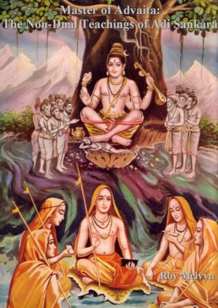 Master of Advaita: The Non-Dual Teachings of Adi Sankara