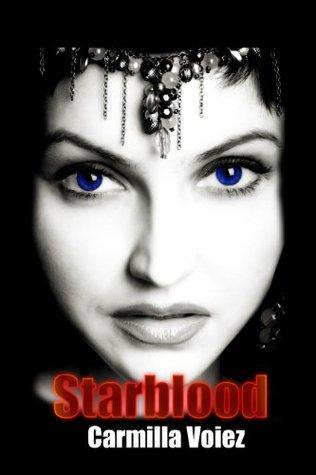 Starblood (The Starblood Trilogy)