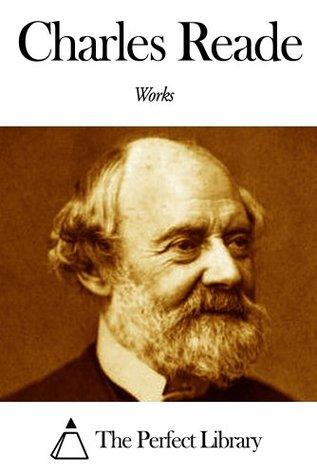 Works of Charles Reade