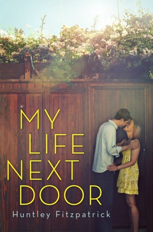 My Life Next Door by Huntley Fitzpatrick thumbnail