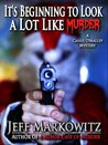 It's Beginning to Look a Lot Like Murder - A Cassie O'Malley Mystery (Cassie O'Malley Mysteries)