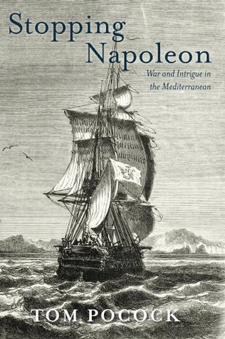 stopping-napoleon-war-and-intrigue-in-the-mediterranean