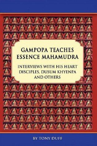 Gampopa Teaches Essence Mahamudra Volume II