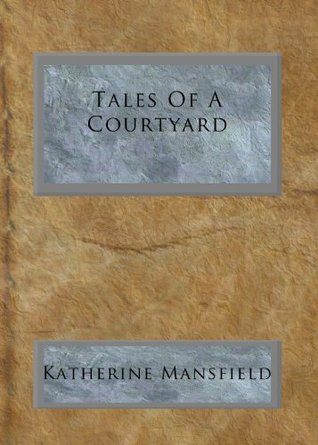 Tales Of A Courtyard