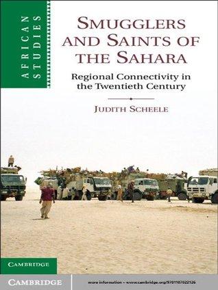 Free download Smugglers and Saints of the Sahara PDF
