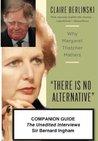 The Margaret Thatcher Interviews: Sir Bernard Ingham
