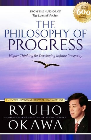 The Philosophy of Progress