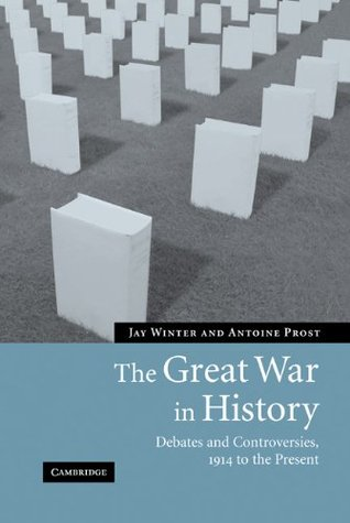 Ebook The Great War in History: Debates and Controversies, 1914 to the Present by Jay Murray Winter DOC!