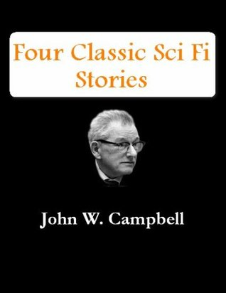 Four Classic Sci Fi Stories