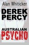 Derek Percy-Australian Psycho