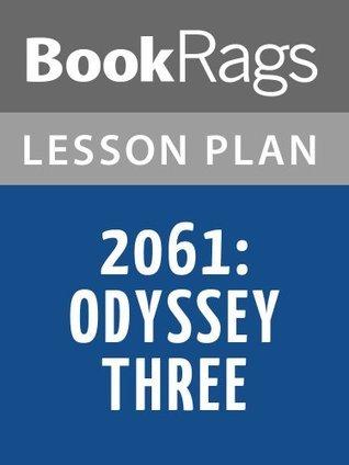 2061: Odyssey Three Lesson Plans