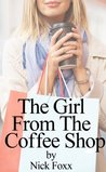The Girl From The Coffee Shop