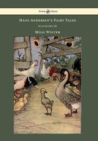Hans Andersen's Fairy Tales Illustrated By Milo Winter