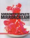 Sorrowtoothpaste Mirrorcream