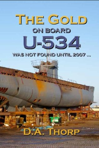 The Gold on Board the U-534