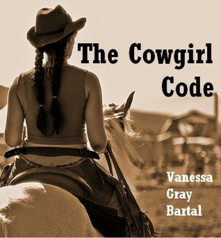 The Cowgirl Code (Queens of Montana #1)
