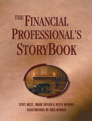 storyselling for financial advisors anthony mitch west scott