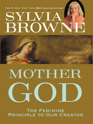 Mother God: The Feminine Principle to Our Creator EPUB