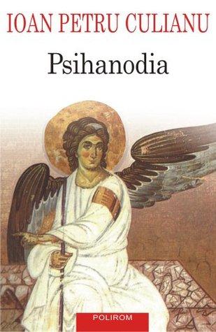 Psihanodia: o prezentare a dovezilor cu privire la ascensiunea celesta a sufletului si la importanta acesteia