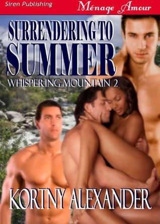Surrendering to Summer by Kortny Alexander
