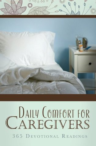 Daily Comfort for Caregivers