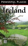 Powerful Places in Ireland