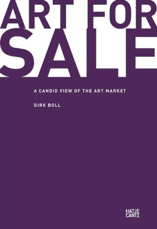Art for Sale: A Candid View of the Art Market (E-Books)