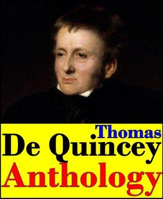 Thomas De Quincey, Anthology