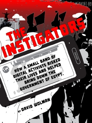 The Instigators by David Wolman