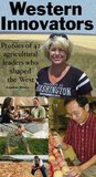 Western Innovators: Profiles of 42 agricultural leaders who shaped the West in 2011