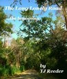 A Long Lonely Road (The Beginning)