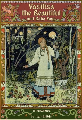 Vasilisa the Beautiful and Baba Yaga (Fairy eBooks)
