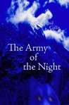 The Army of the Night by Paul  Collis